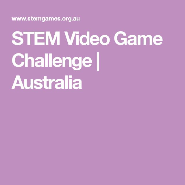 STEM Video Game Challenge | Australia