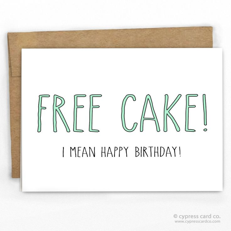 Free Cake! Funny Happy Birthday Card