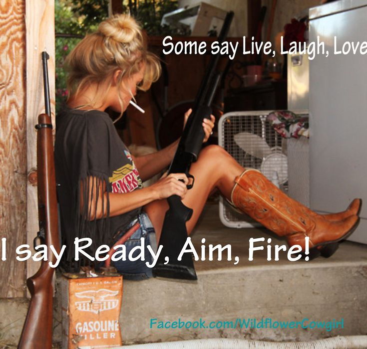 Cowgirl and rifle. Cowgirl quote. www.WildflowerCowgirl.com