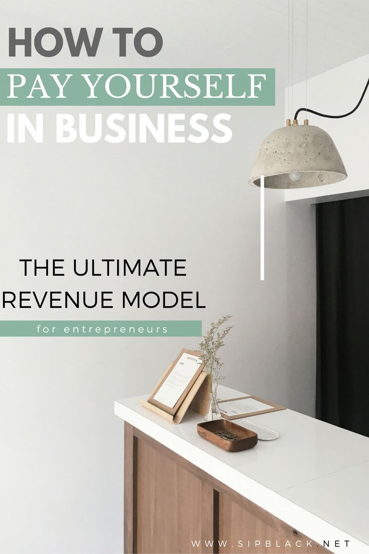 Paying Yourself When You Own A Small Business Ultimate Guide Universal Revenue Model For