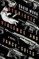 Regular Guy Book Review: Futuristic Violence and Fancy Suits by David Wong