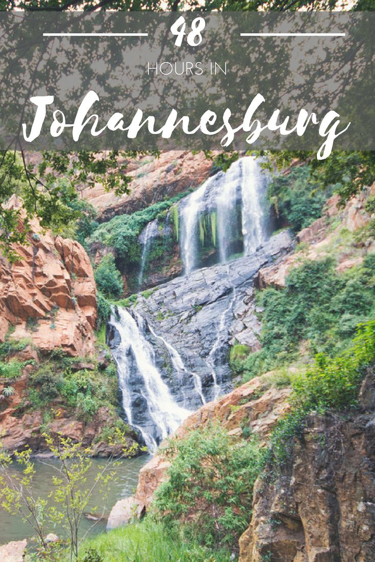 Way more than markets, malls and restaurants, Johannesburg also has its fair share of waterfalls, parks and gardens. Here's a few things we did in 48 hours.