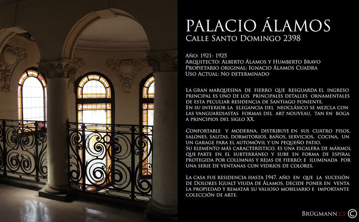 Palacio Álamos,  Calle Santo Domingo 2398, Santiago. Chile.