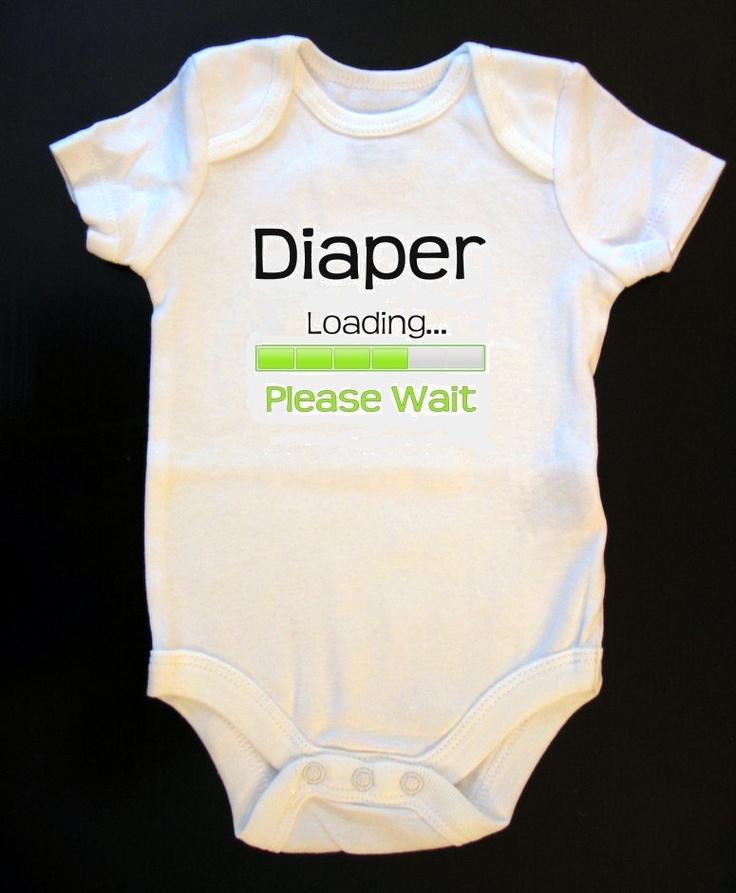 Diaper Loading Please Wait onesie by MulberryWay on Etsy