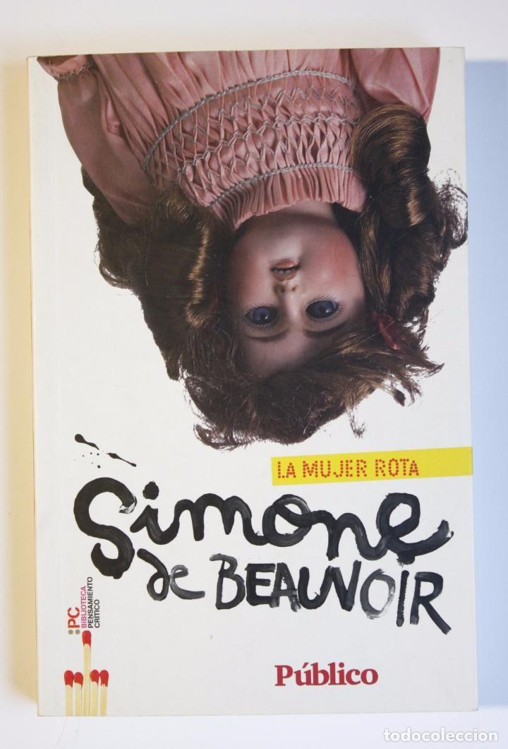 LA MUJER ROTA - SIMONE DE BEAUVOIR (Libros de Segunda Mano (posteriores a 1936) - Literatura - Narrativa - Otros)