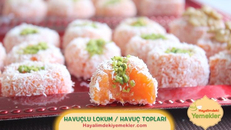 Havuçlu Lokum / Havuçlu Toplar  Tarifi Hayalimdeki Yemekler