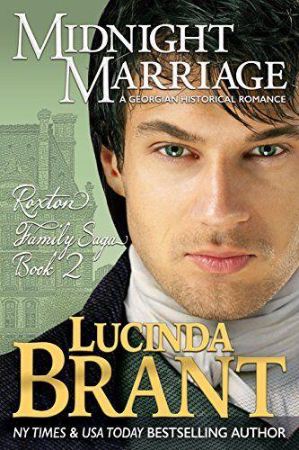 Midnight Marriage: A Georgian Historical Romance (Roxton Family Saga Book 2) by [Brant, Lucinda]