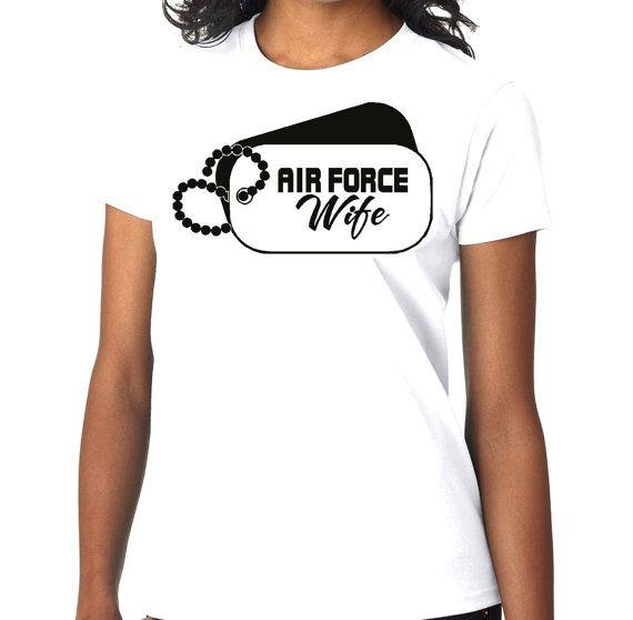 New Airforce Wife Custom Tshirt Small  4XL Free by MarieLynnTshirt