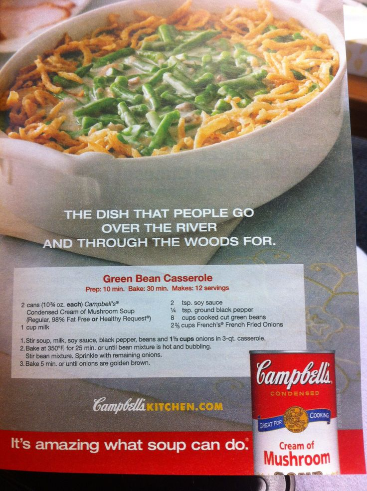 Campbell's Soup Green Bean Casserole. Of course i added cheese & bacon bits.