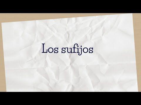 Los sufijos - YouTube