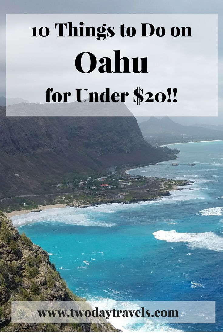 10 Things to Do on Oahu for Under $20 – Two Day Travels
