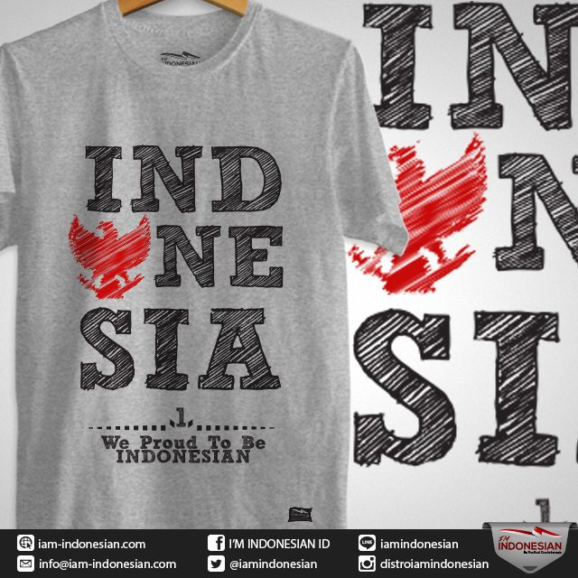 Desain Baju We Are Proud To Be Indonesian