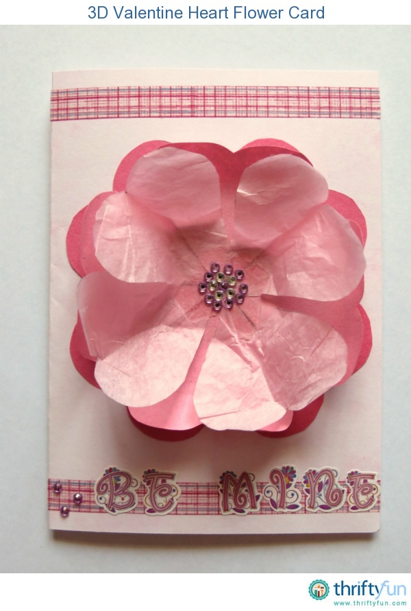 Use a cookie cutter to trace hearts onto different shades of sugar and tissue paper. Glue the hearts onto card stock to create a 3D flower effect for your sweet Valentine. A not-to-be-missed Valentines Day card!