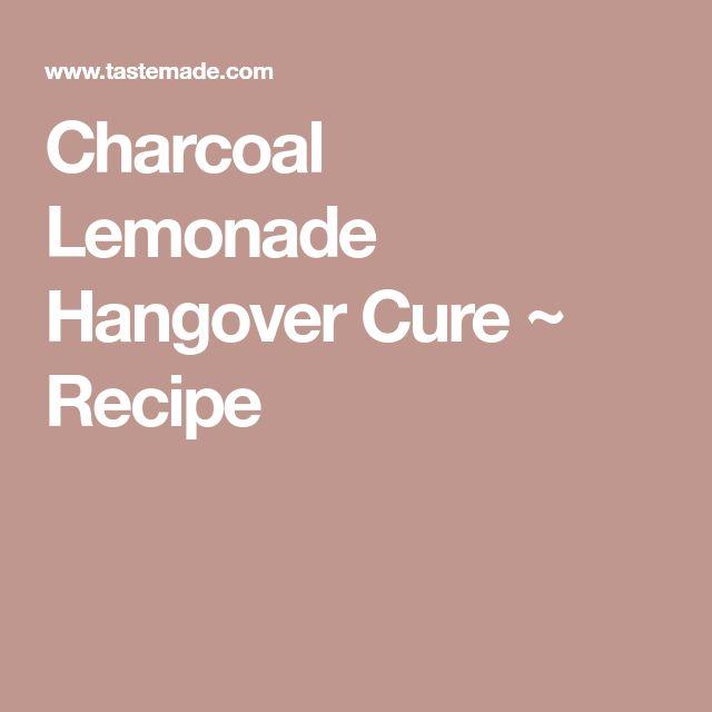 Charcoal Lemonade Hangover Cure ~ Recipe