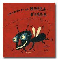 La casa de la mosca Fosca. Eva Mejuto