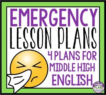 EMERGENCY PLANS FOR ENGLISH: Emergency lesson plans are often required to have on hand for a supply teacher, but they are a pain…