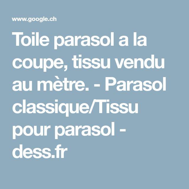 Toile parasol a la coupe, tissu vendu au mètre. - Parasol classique/Tissu pour parasol - dess.fr