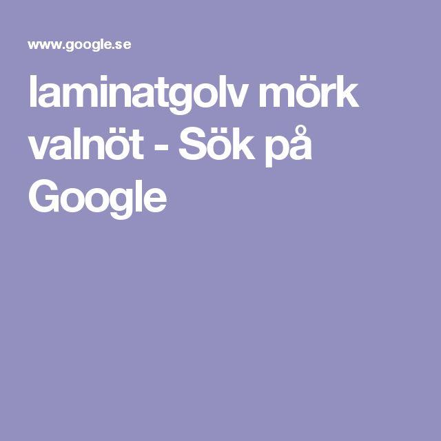 laminatgolv mörk valnöt - Sök på Google