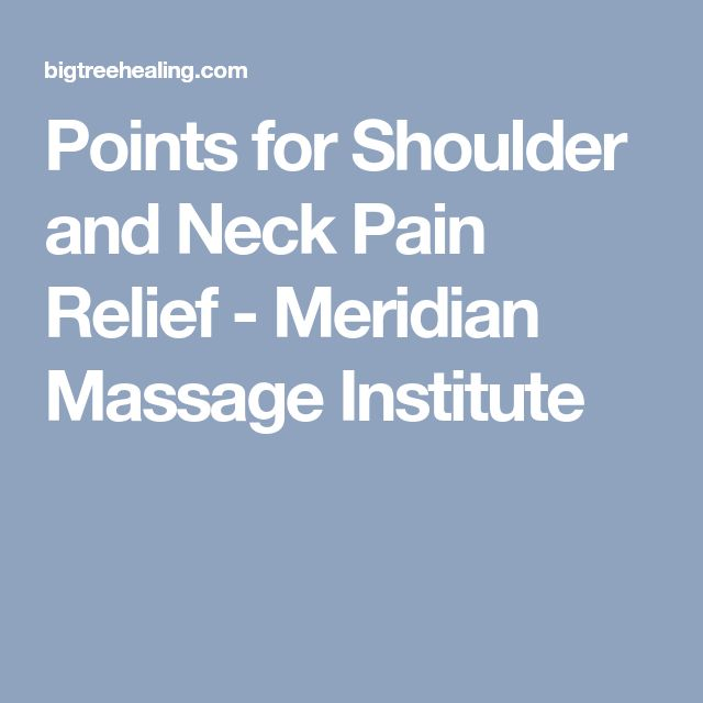 Points for Shoulder and Neck Pain Relief - Meridian Massage Institute