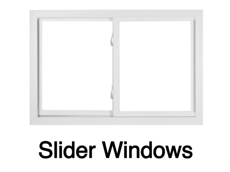 Slider windows glide open from either the left or right.