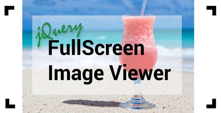jQuery Full Screen Image Viewer- Enlarge and Zoom In on Images