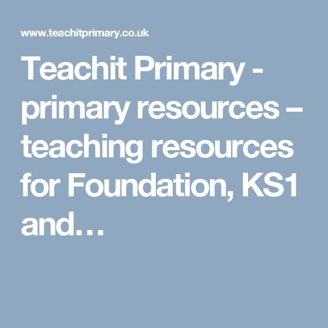 Teachit Primary - primary resources – teaching resources for Foundation, KS1 and…