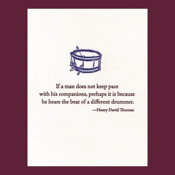 The beat of a different drummer - Thoreau quote - letterpress card