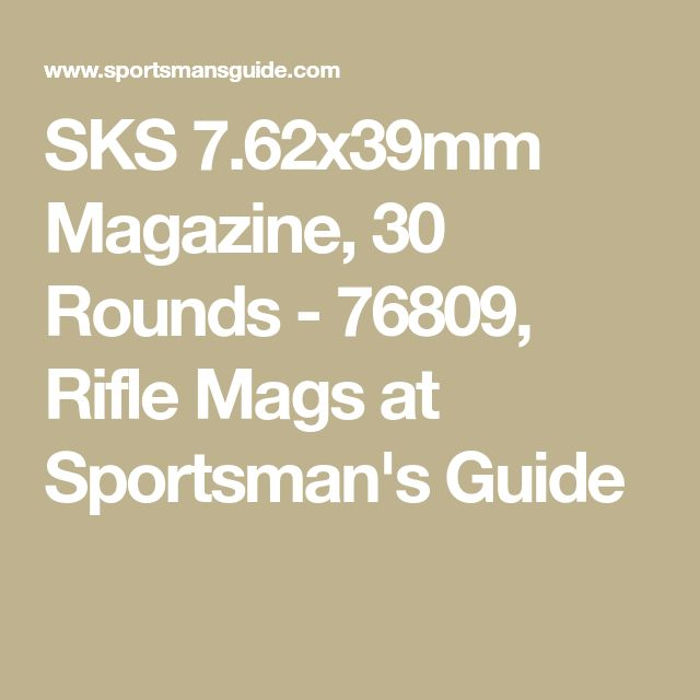 SKS 7.62x39mm Magazine, 30 Rounds - 76809, Rifle Mags at Sportsman's Guide