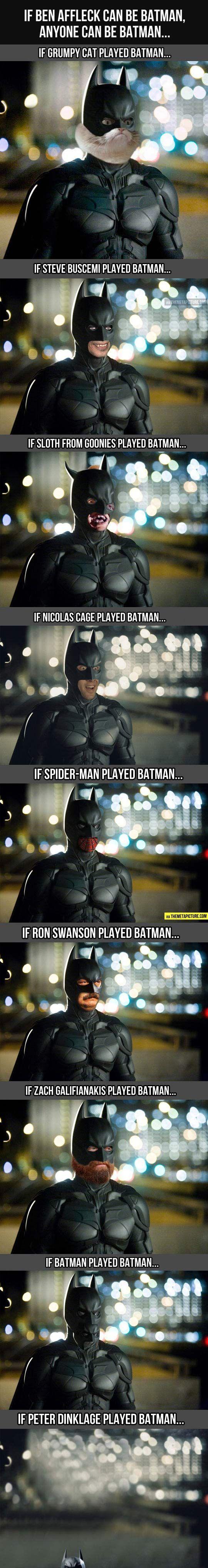 Anyone can play Batman now...hahahaha Ohhhh MAN! #Batman #BatFleck #HAHAHA