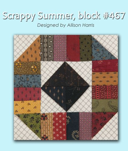 100 Blocks Sampler Sew Along Block 34: Scrappy Summer designed by Allison Harris #100BlocksSampler