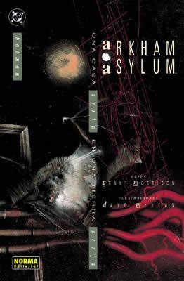 BATMAN: ARKHAM ASYLUM. Batman está atrapado en el interior de Arkham Asylum,rodeado de todos sus enemigos. Una obra definitiva en la concepción del Hombre Murciélago, gracias a la pluma de Grant Morrison y a los pinceles del genial McKean. [Imagen tomada de http://www.normacomics.com/ficha.asp?013203012/0/batman:-arkham-asylum]