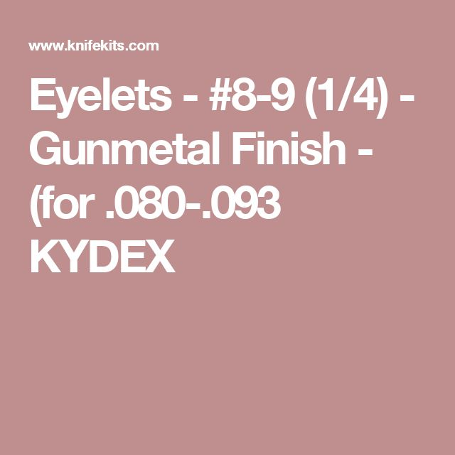 Eyelets - #8-9 (1/4) - Gunmetal Finish - (for .080-.093 KYDEX
