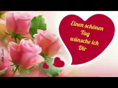 Ich wünsche dir einen wunderschönen Tag sei glücklich und vergesse nie zu lächeln - YouTube