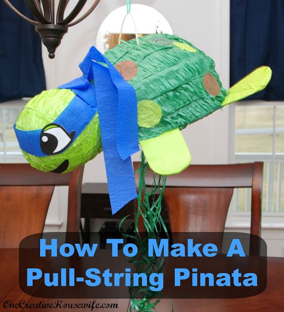 One Creative Housewife: How To Make A Pull-String Pinata From A Regular Pinata - Ninja Turtle Style