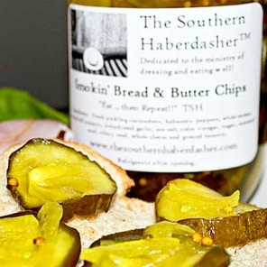 Yum, Smokin Bread & Butter Chips from The Southern Haberdasher and Bourbon & Boots