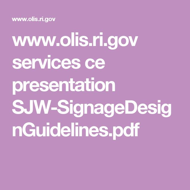 www.olis.ri.gov services ce presentation SJW-SignageDesignGuidelines.pdf