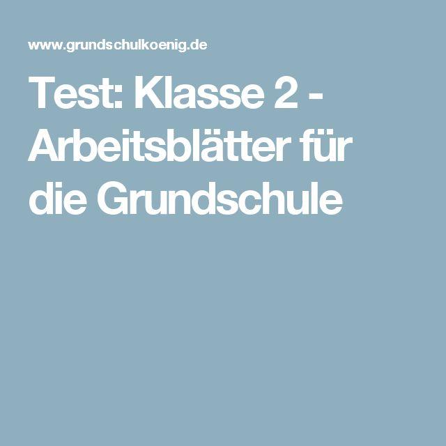 Test: Klasse 2 - Arbeitsblätter für die Grundschule
