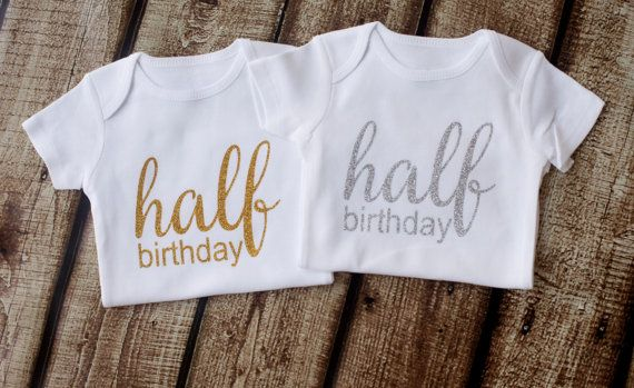 i have the Half Birthday Onesie in gold.