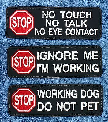 STOP NO TOUCH IGNORE ME WORKING DO NOT PET SERVICE DOG PATCH 2X6 Danny & LuAnns