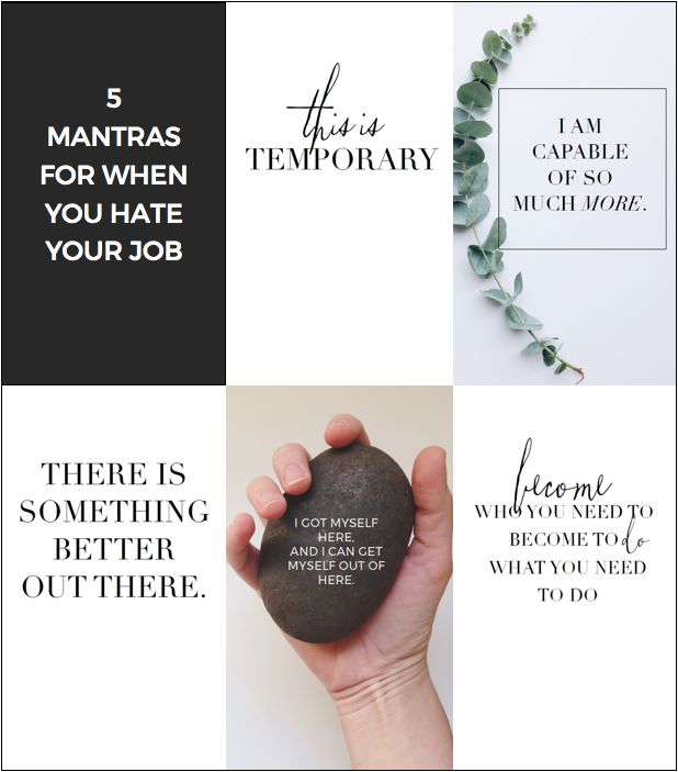 5 Mantras For When You Hate Your Job. Hate JobCareer ...