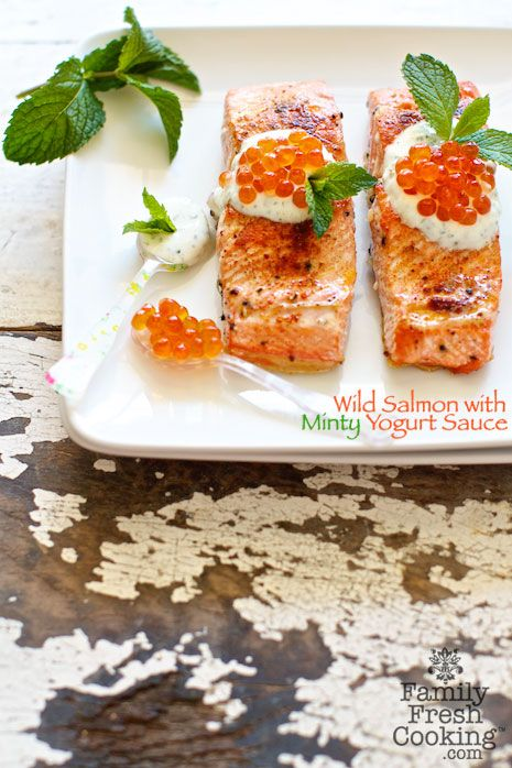 Wild Salmon with Minty Yogurt Sauce