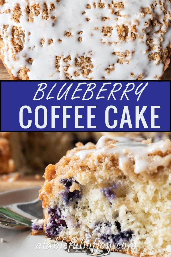 Bisquick Blueberry Coffee Cake Recipe A Table Full Of Joy Recipe Blueberry Coffee Cake Coffee Cake Recipes Coffee Cake