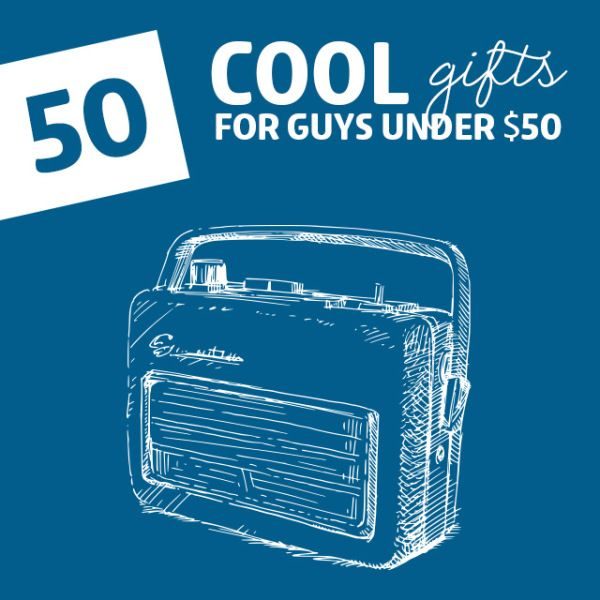 50 Cool Gifts for Guys- under 50 dollars. Mimi's Money Savers... so you don't break the bank www.mimismoneysavers.com