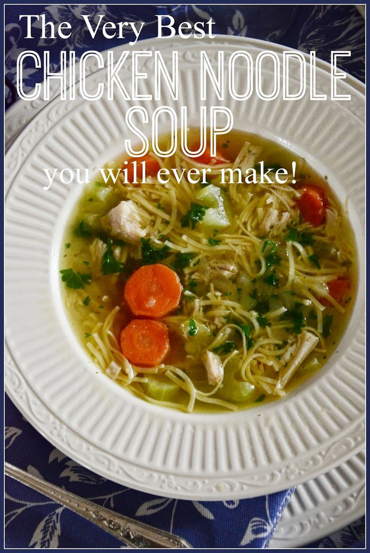 "The Best Homemade Chicken Noodle Soup. Lots of ""secrets"" for making it perfect!"