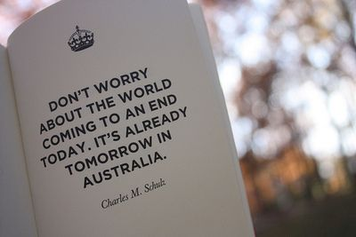 sure is: No Worry, Time Travel, Food For Thoughts, Funny Quotes, Keep Calm, Don'T Worry, Inspiration Quotes, Pictures Quotes, New Zealand