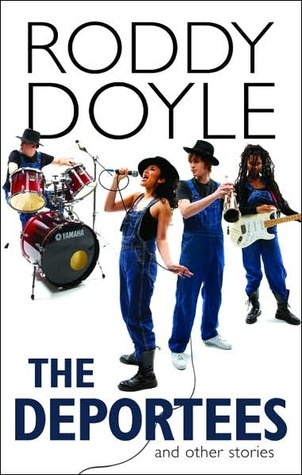 Roddy Doyle, The Deportees and Other Stories