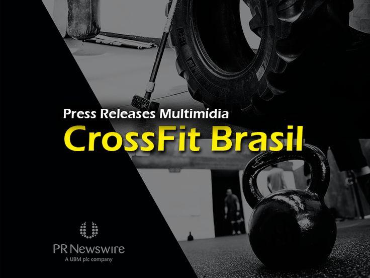 CrossFit Brasil – Força, Condicionamento e... Comunicação