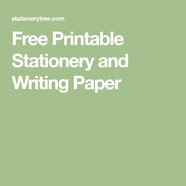 Free Printable Stationery and Writing Paper