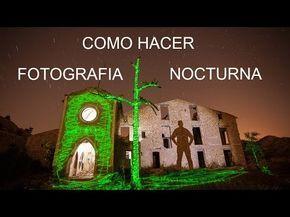 Configuración de cámara en fotografía nocturna y light painting - YouTube