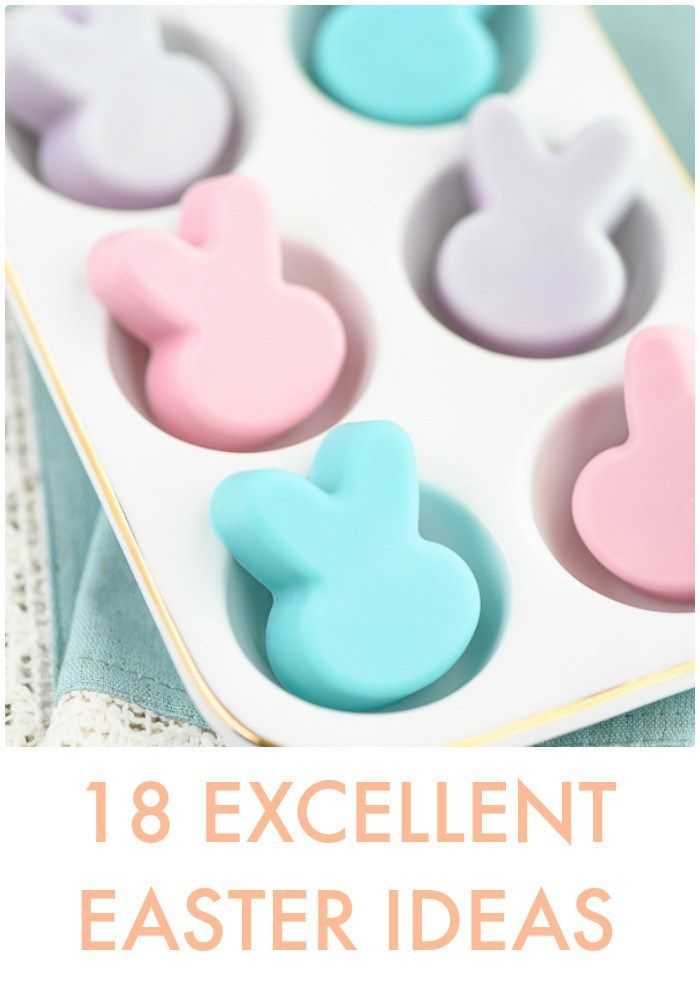 18 Excellent Easter Ideas